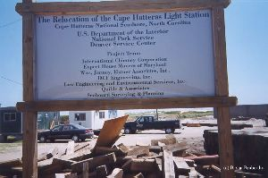 DURING MOVE: The relocation of Cape Hatteras sign.